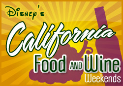 Disney's California Food and Wine Weekends