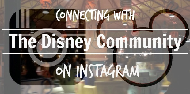 Connecting with the Disney Community on Instagram