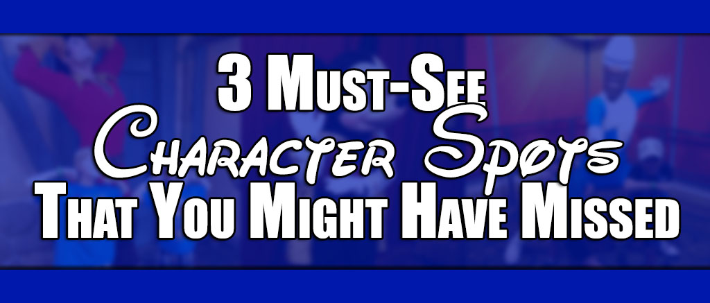 3 Must-See Character Spots That You Might Have Missed