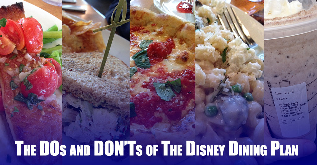 The DOs and DON'Ts of the Disney Dining Plan