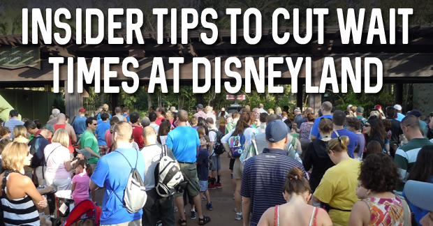 Insider Tips to Cut Wait Times at Disneyland