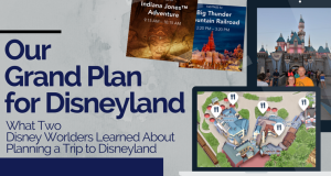 What Two Disney Worlders Learned About Planning at Trip to Disneyland