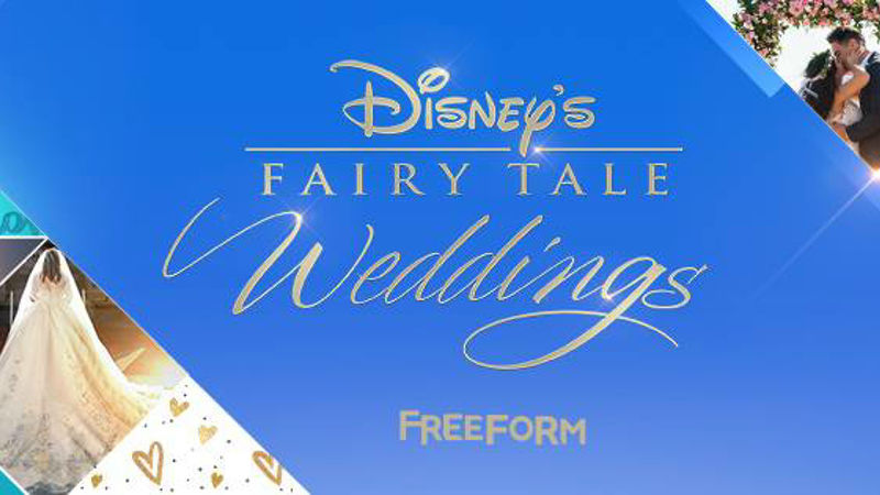 Disney Fairy Tale Weddings' Returns to Freeform June 11 With