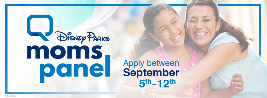 12th Annual Disney Parks Moms Panel Search Begins September 5