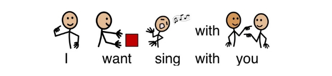 "Image of AAC text saying ""I want sing with you."""
